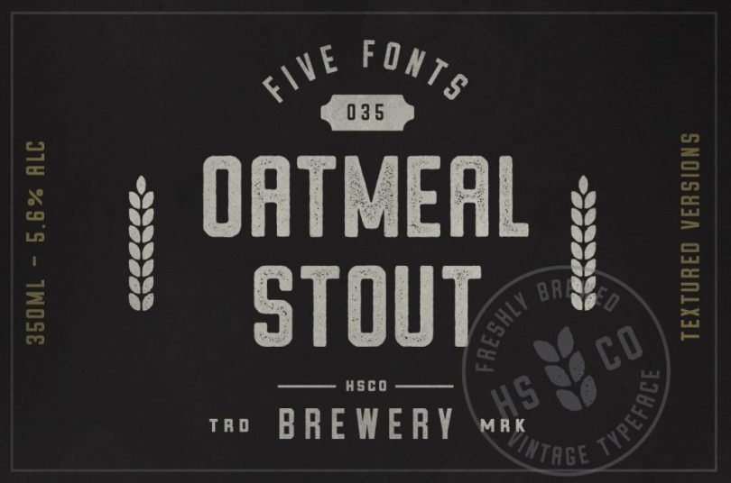 Oatmeal Stout [6 Fonts]
