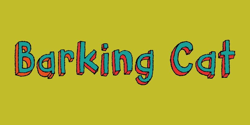 Barking Cat [4 Fonts]
